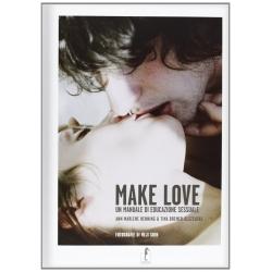 Make Love. Un manuale di educazione sessuale.